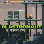 Blastronaut